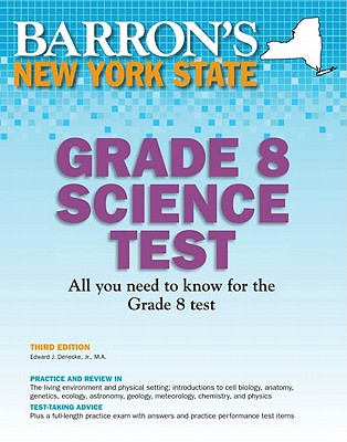 Barron's New York State Grade 8 Science Test By Denecke, Edward J., Jr.