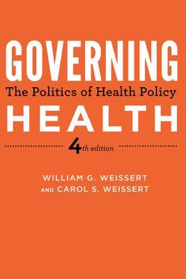 Governing Health By Weissert, William G./ Weissert, Carol S.