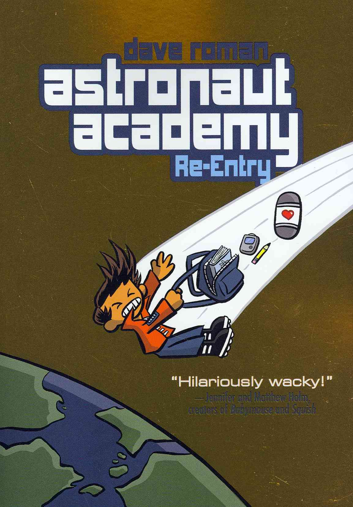 Astronaut Academy: Re-entry By Roman, Dave